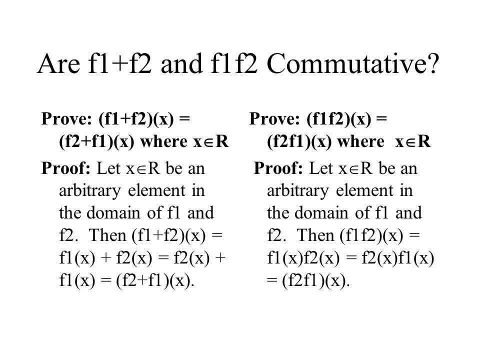 Are f1+f2 and f1f2 Commutative