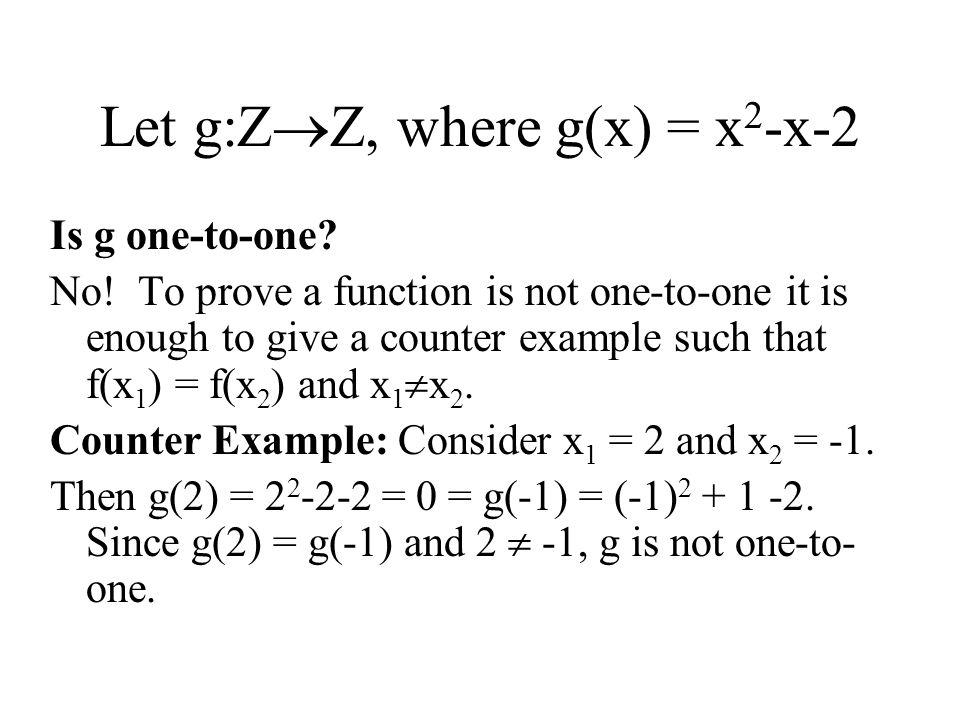 Let g:ZZ, where g(x) = x2-x-2
