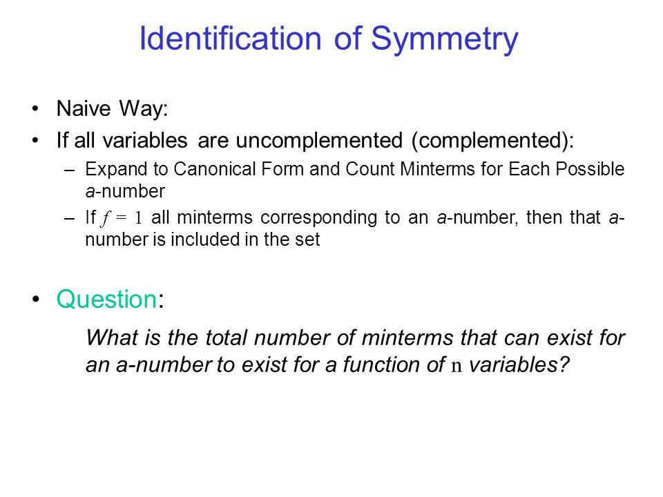 Identification of Symmetry