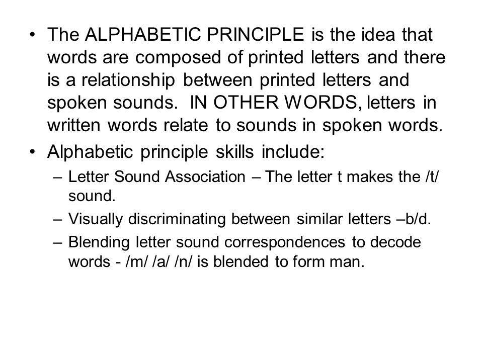 Alphabetic principle skills include: