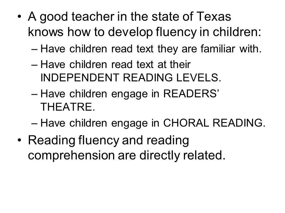 Reading fluency and reading comprehension are directly related.