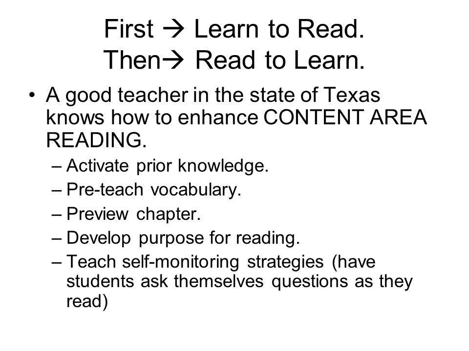 First  Learn to Read. Then Read to Learn.