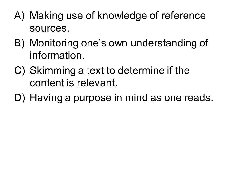 Making use of knowledge of reference sources.