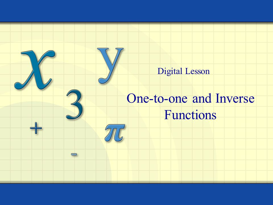 One-to-one and Inverse Functions