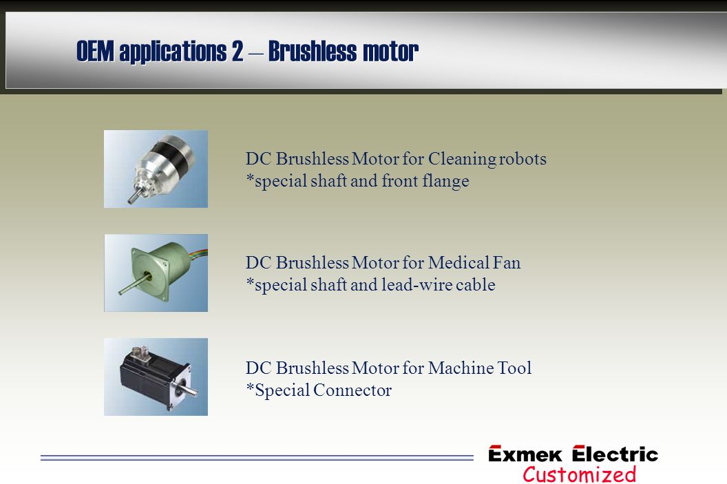 OEM applications 2 – Brushless motor