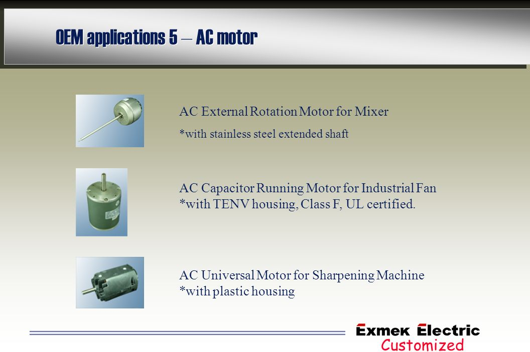OEM applications 5 – AC motor