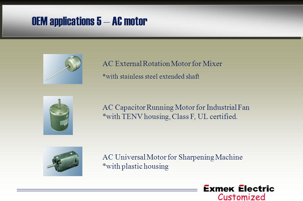 OEM applications 5 – AC motor