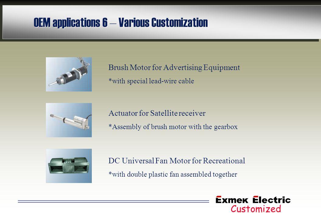OEM applications 6 – Various Customization