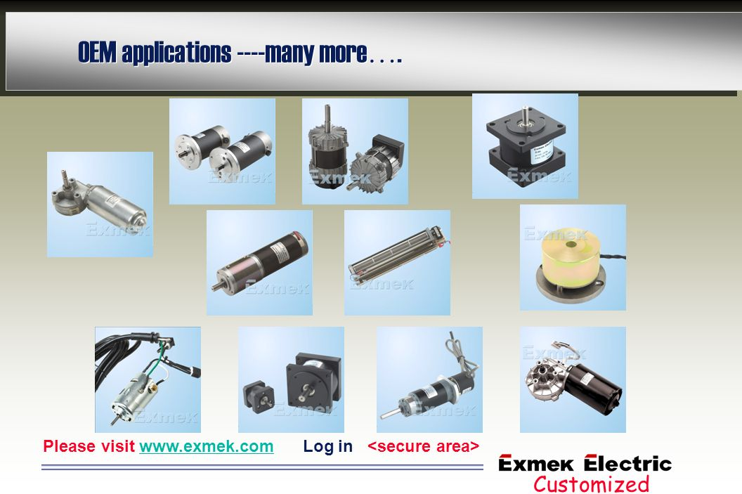 OEM applications ----many more….