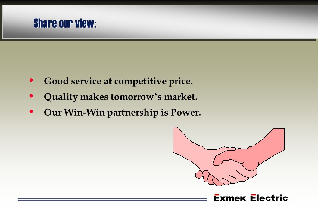 Share our view: Good service at competitive price.