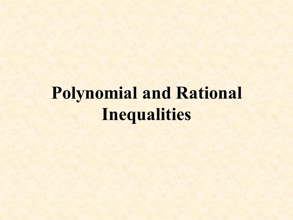 Polynomial and Rational Inequalities