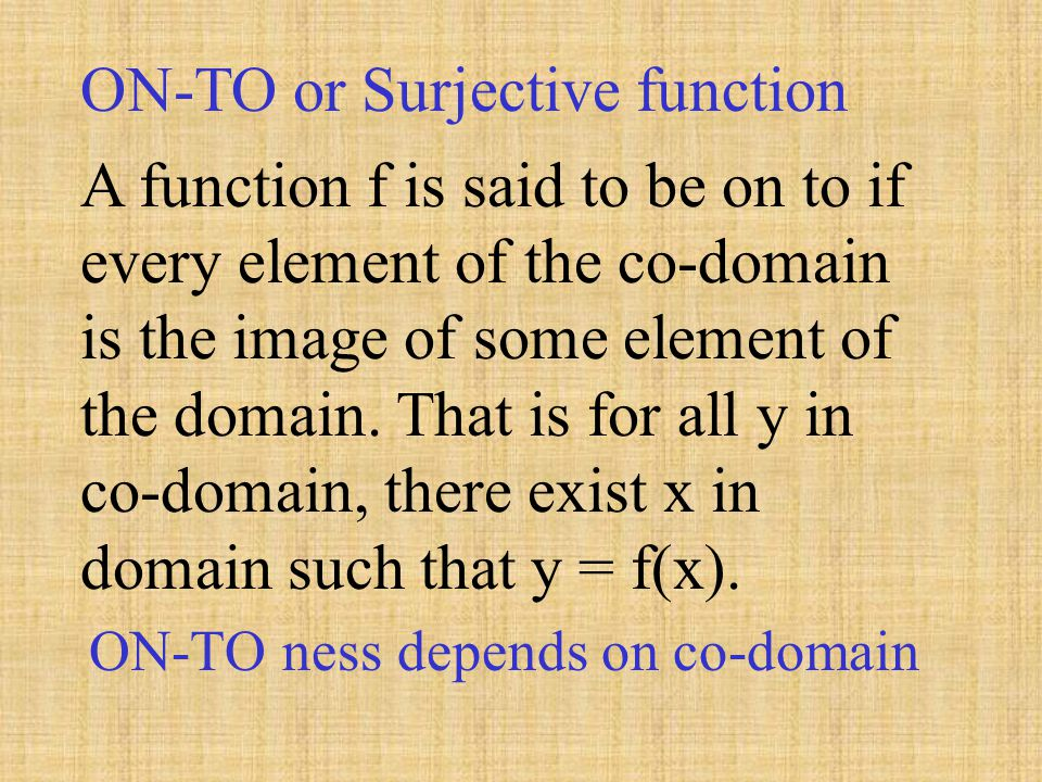 ON-TO or Surjective function