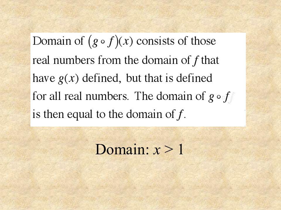 Domain: x > 1