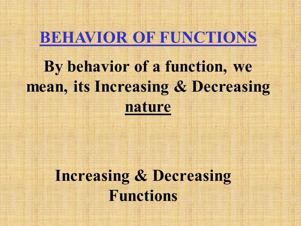 Increasing & Decreasing Functions