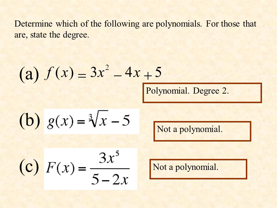 Determine which of the following are polynomials