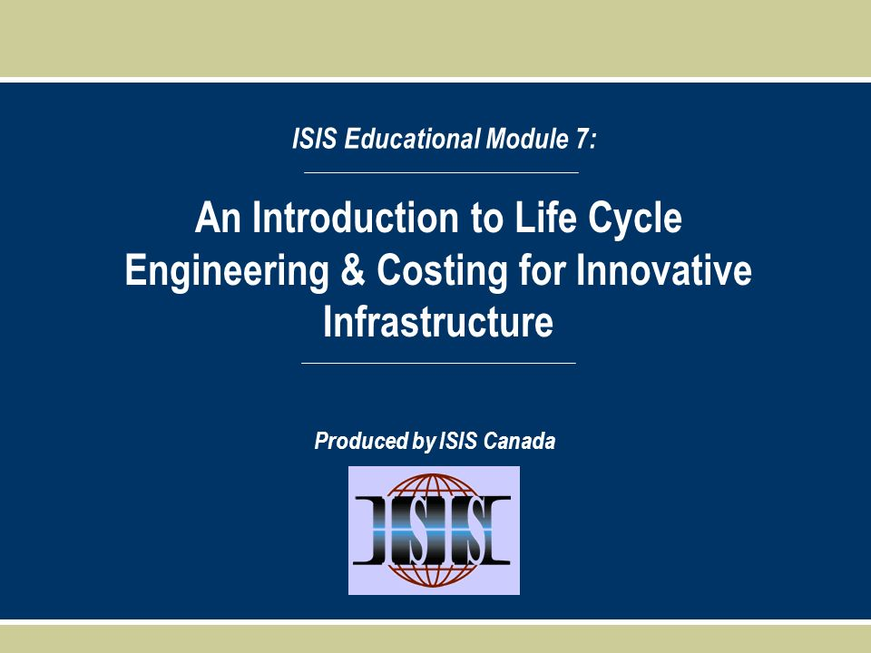 ISIS Educational Module 7: Produced by ISIS Canada