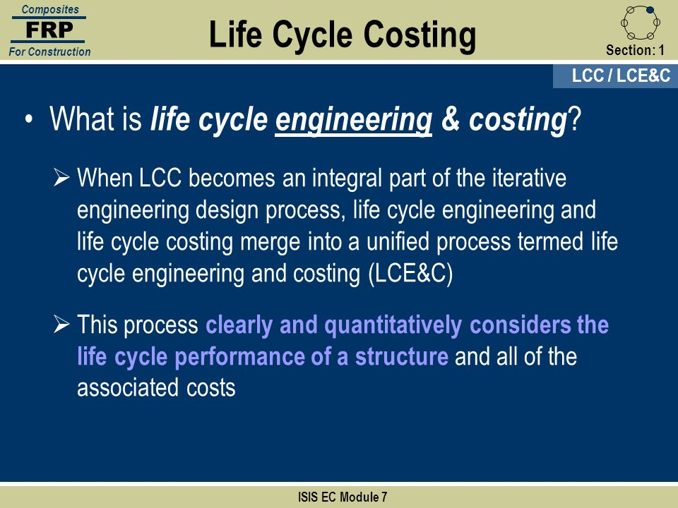 Life Cycle Costing What is life cycle engineering & costing