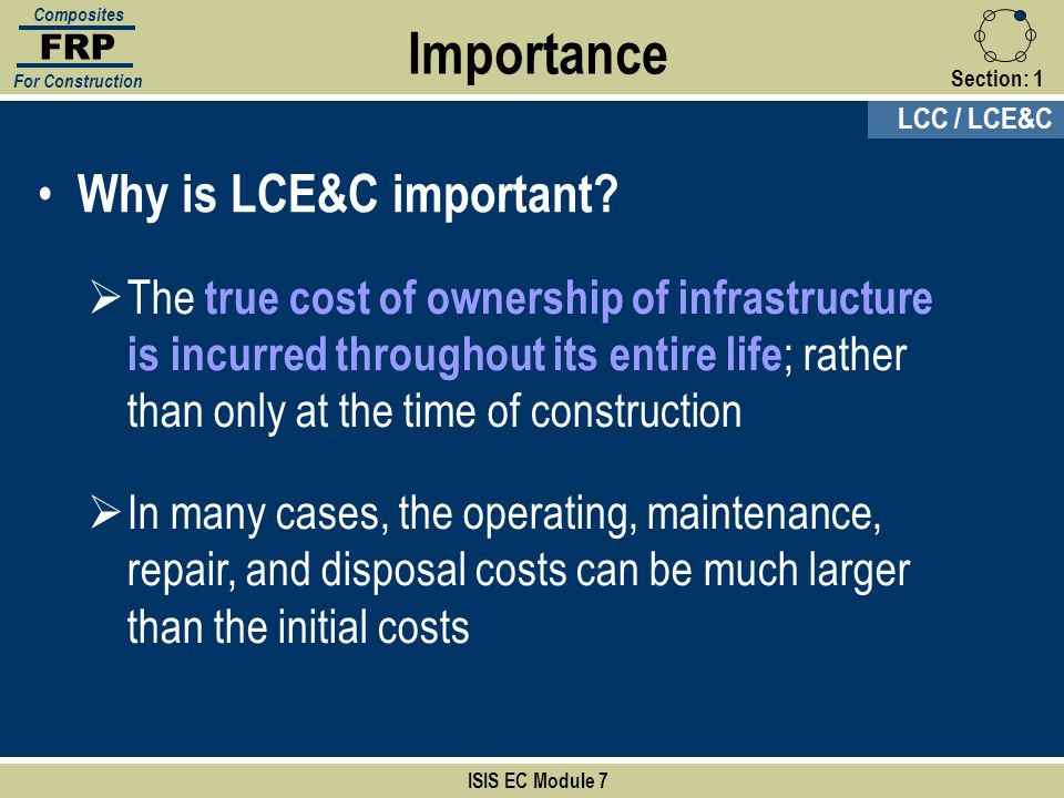 Importance Why is LCE&C important