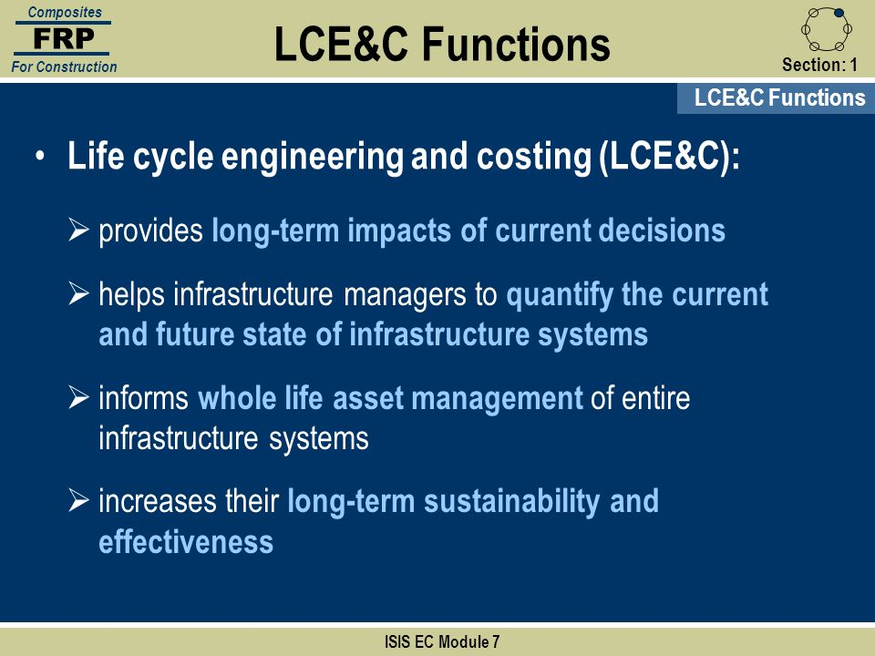 LCE&C Functions Life cycle engineering and costing (LCE&C):