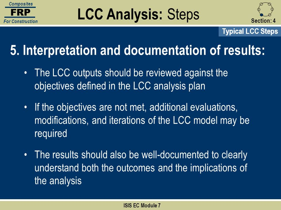LCC Analysis: Steps 5. Interpretation and documentation of results: