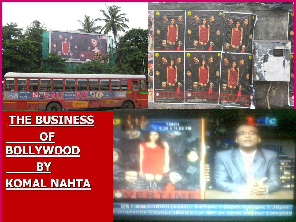 THE BUSINESS OF BOLLYWOOD BY KOMAL NAHTA