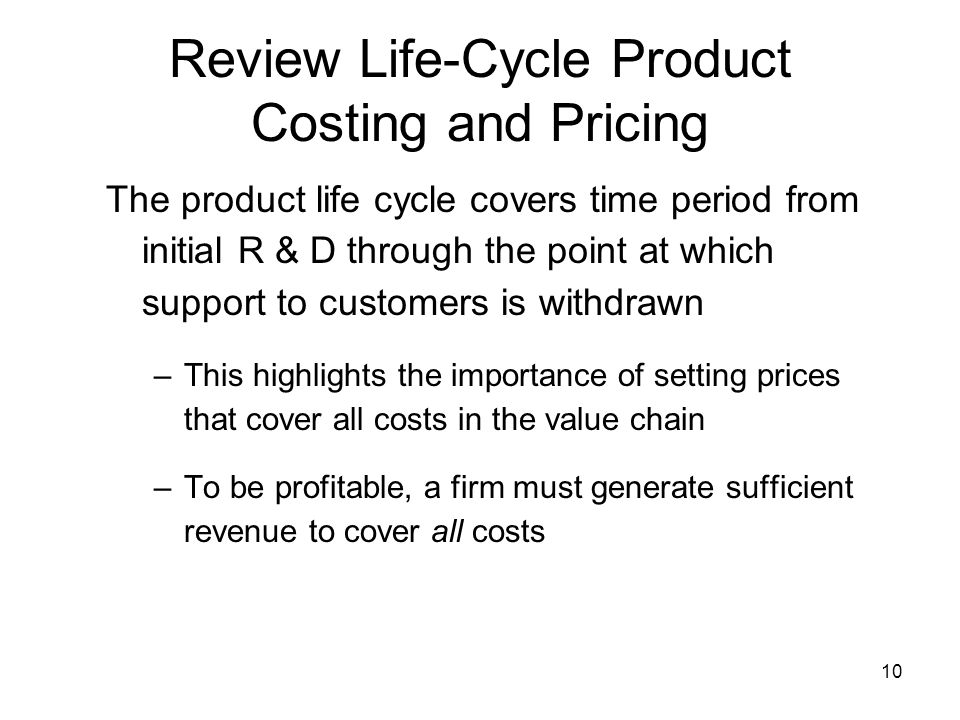 Review Life-Cycle Product Costing and Pricing