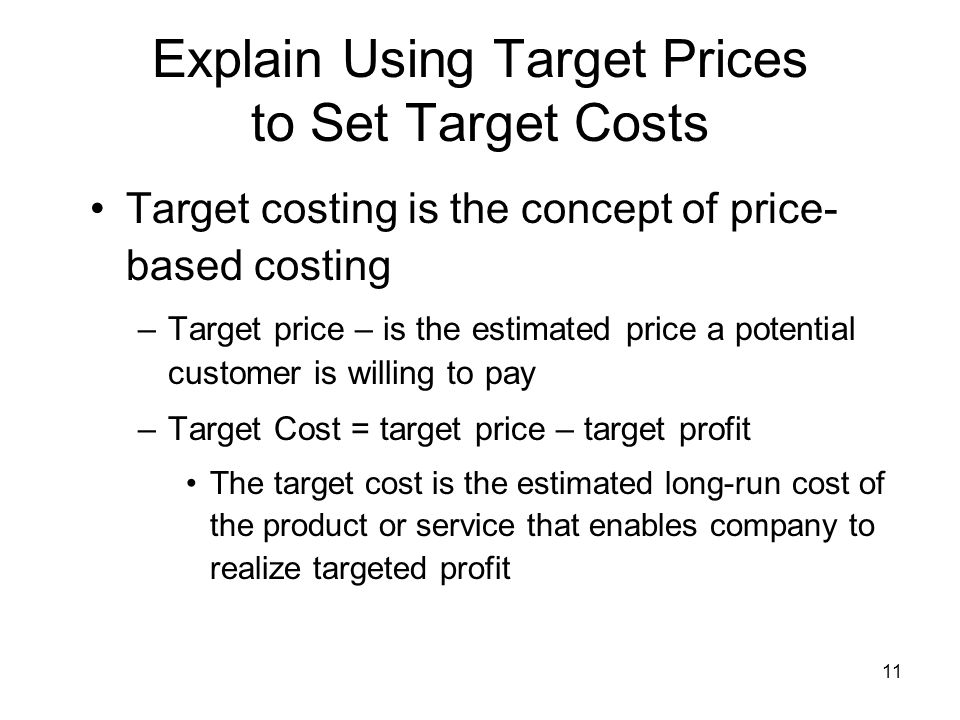 Explain Using Target Prices to Set Target Costs