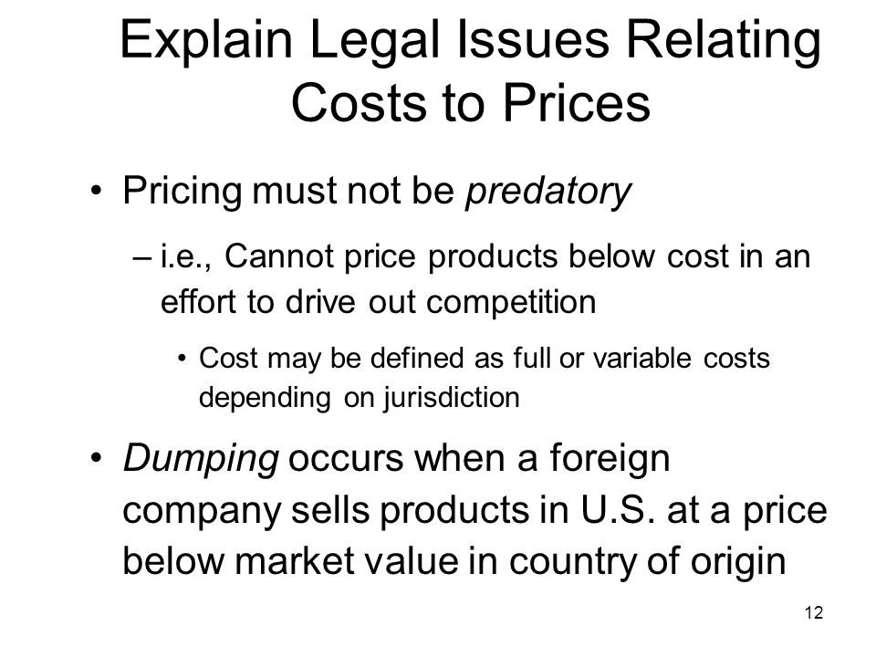 Explain Legal Issues Relating Costs to Prices