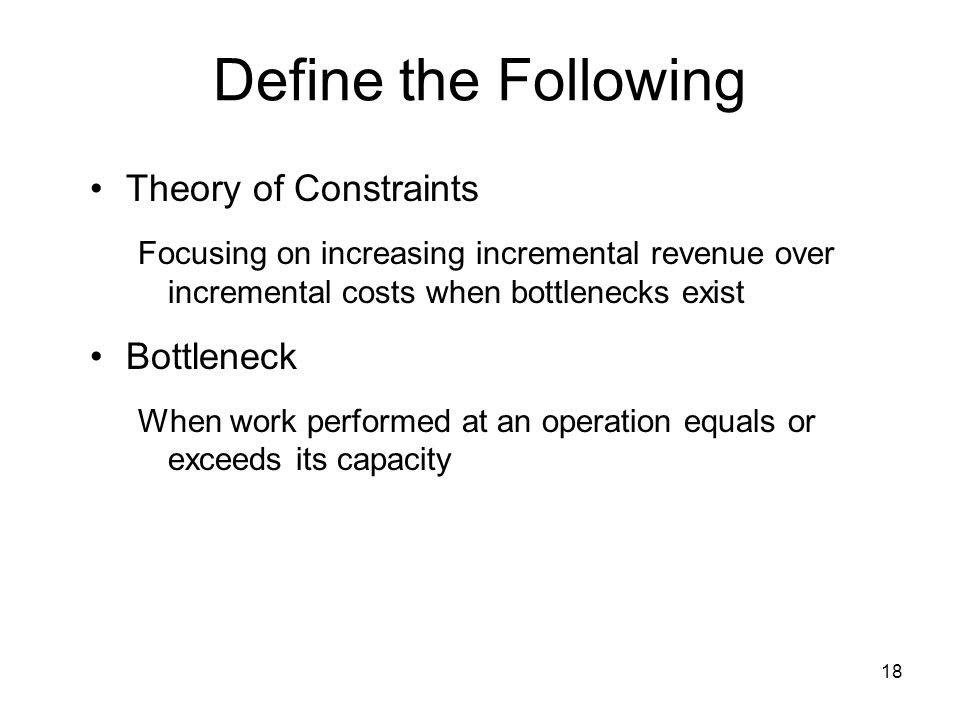 Define the Following Theory of Constraints Bottleneck