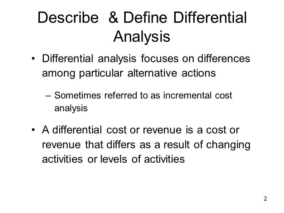 Describe & Define Differential Analysis