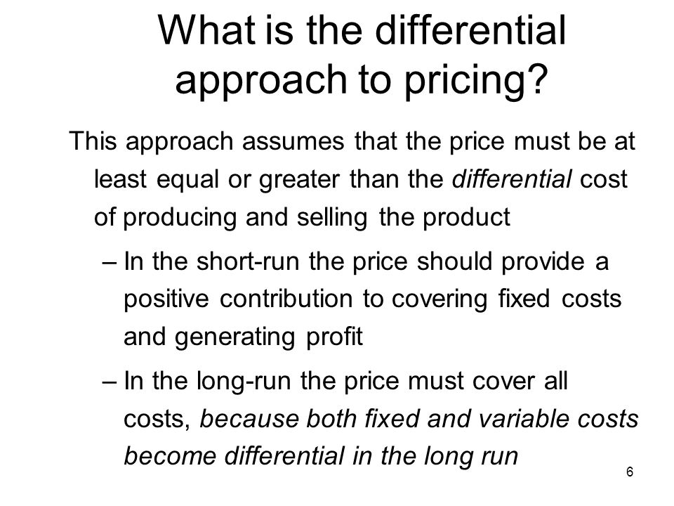 What is the differential approach to pricing