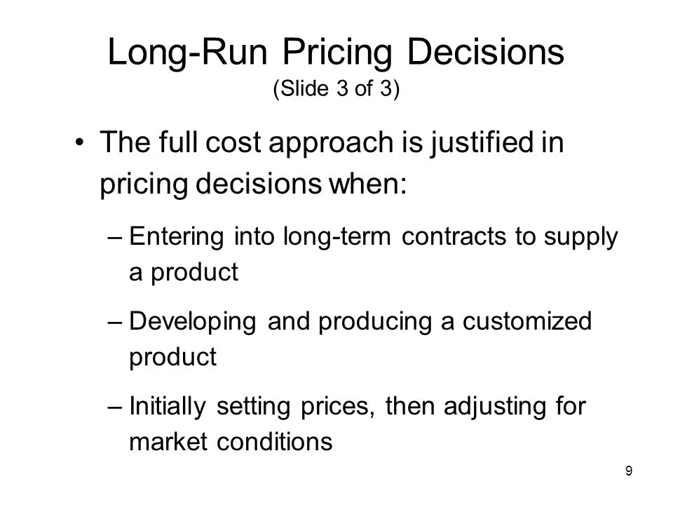 Long-Run Pricing Decisions (Slide 3 of 3)