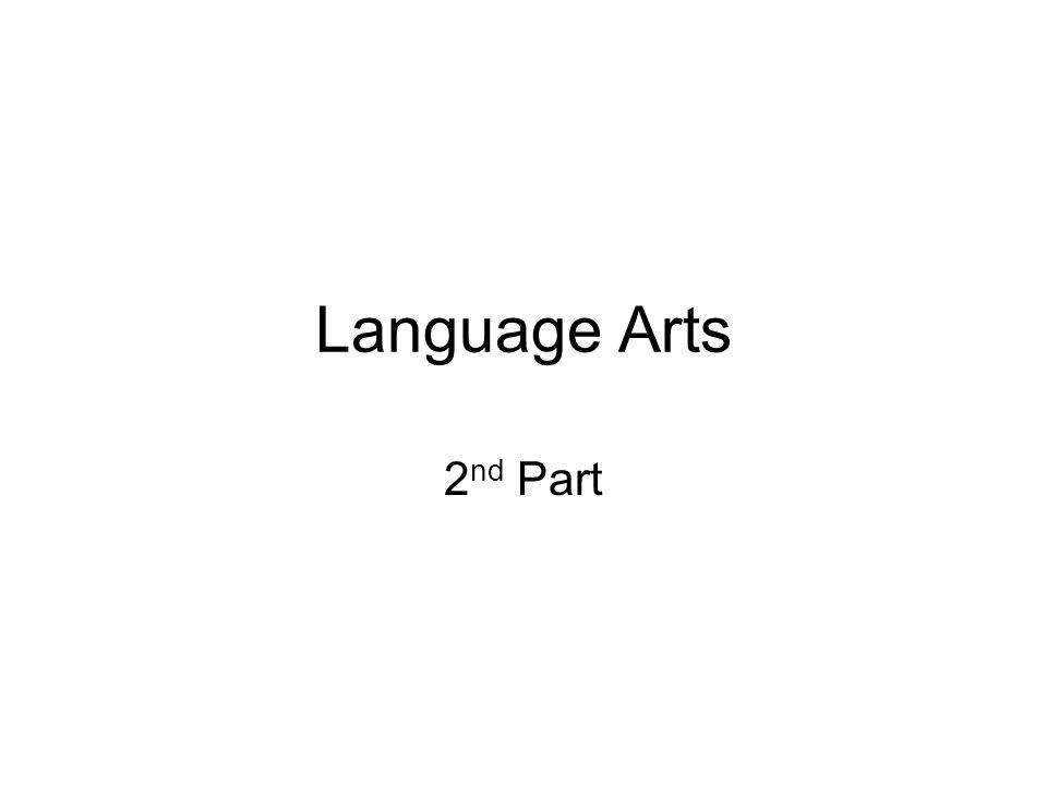 Language Arts 2nd Part