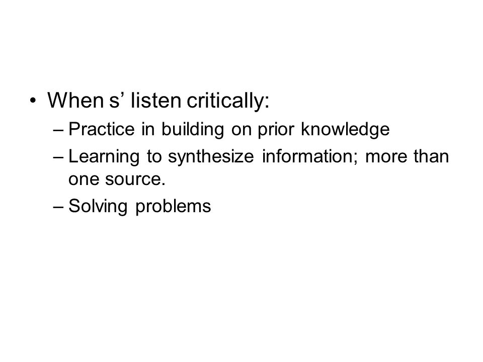 When s' listen critically: