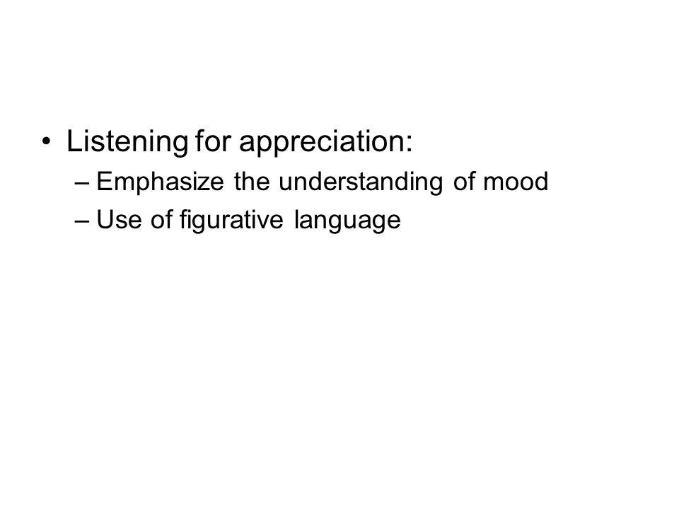 Listening for appreciation: