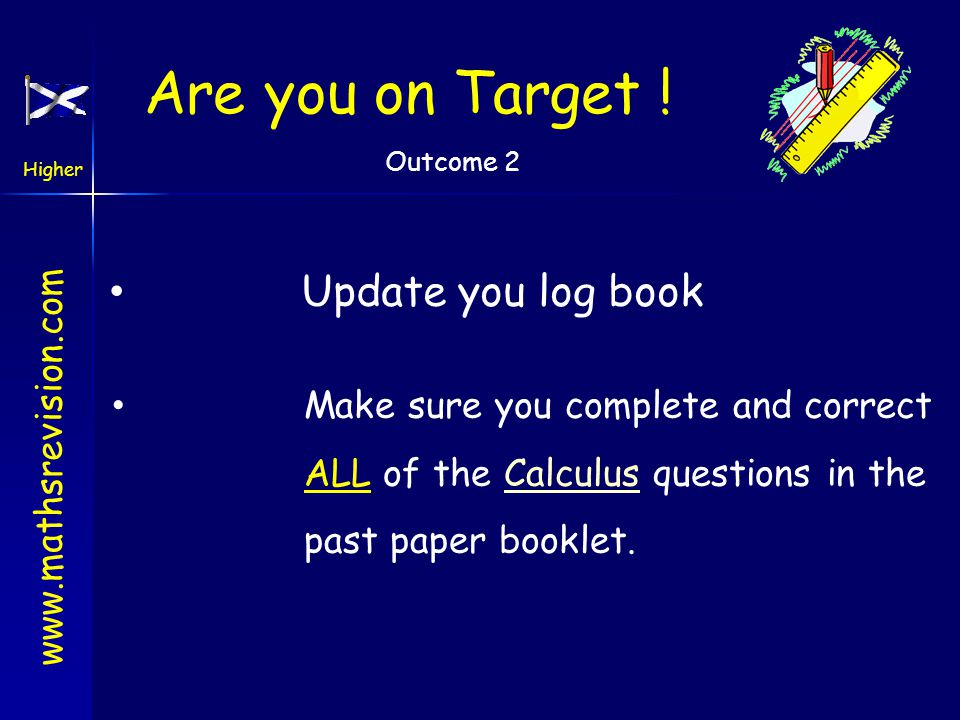 Are you on Target ! Update you log book