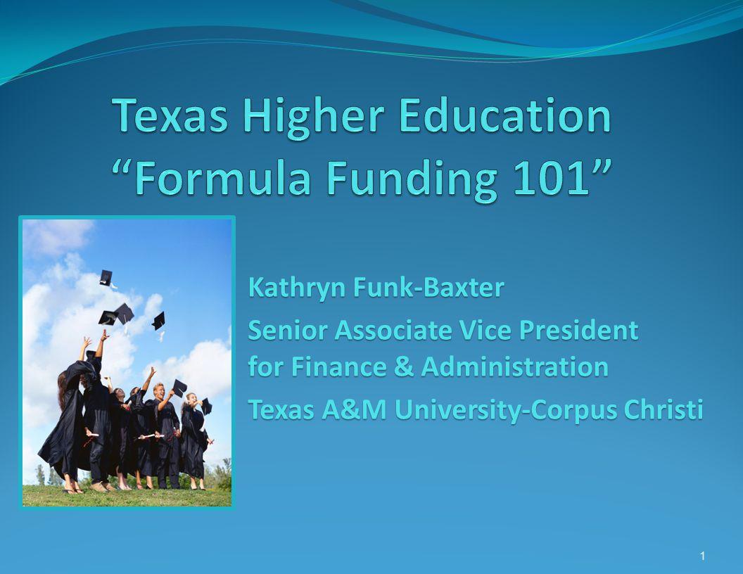 Texas Higher Education Formula Funding 101
