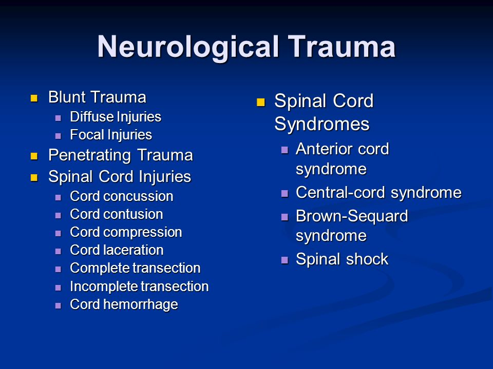 Neurological Trauma Spinal Cord Syndromes Blunt Trauma