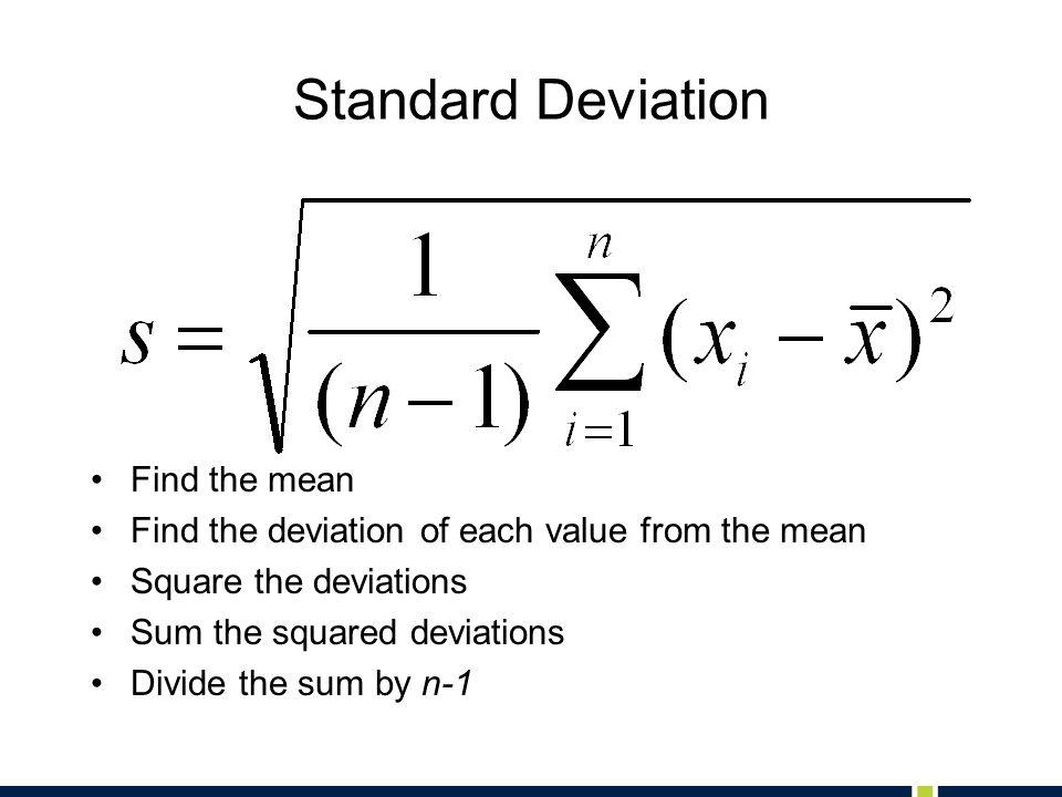 Standard Deviation Find the mean