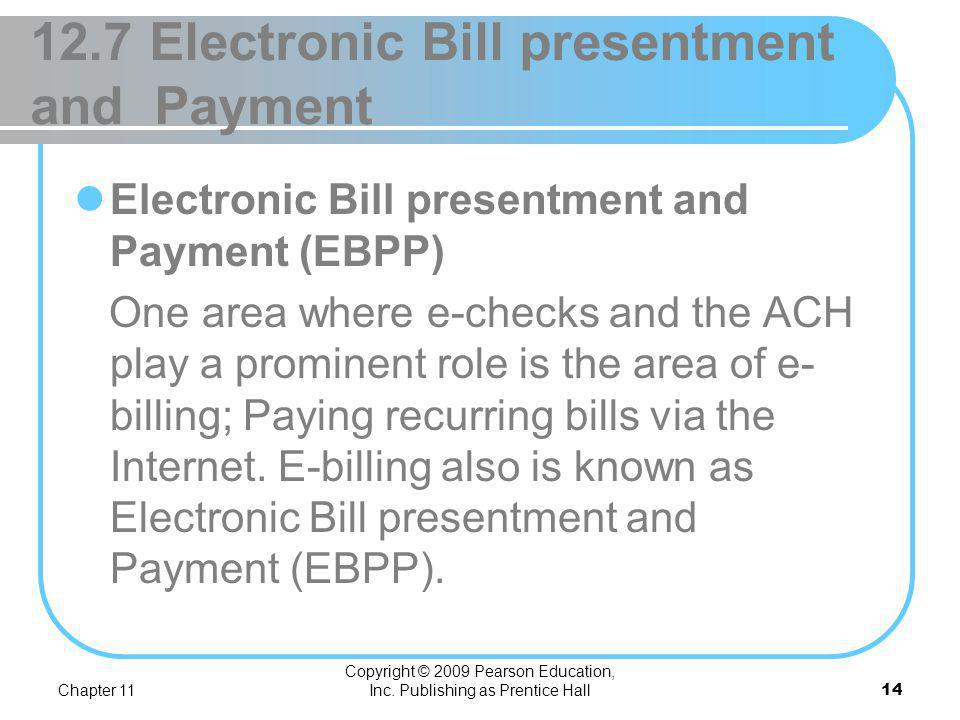 12.7 Electronic Bill presentment and Payment