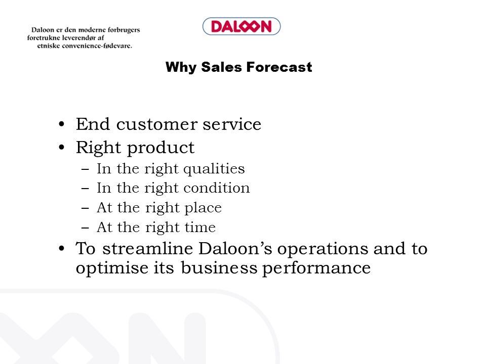 End customer service Right product
