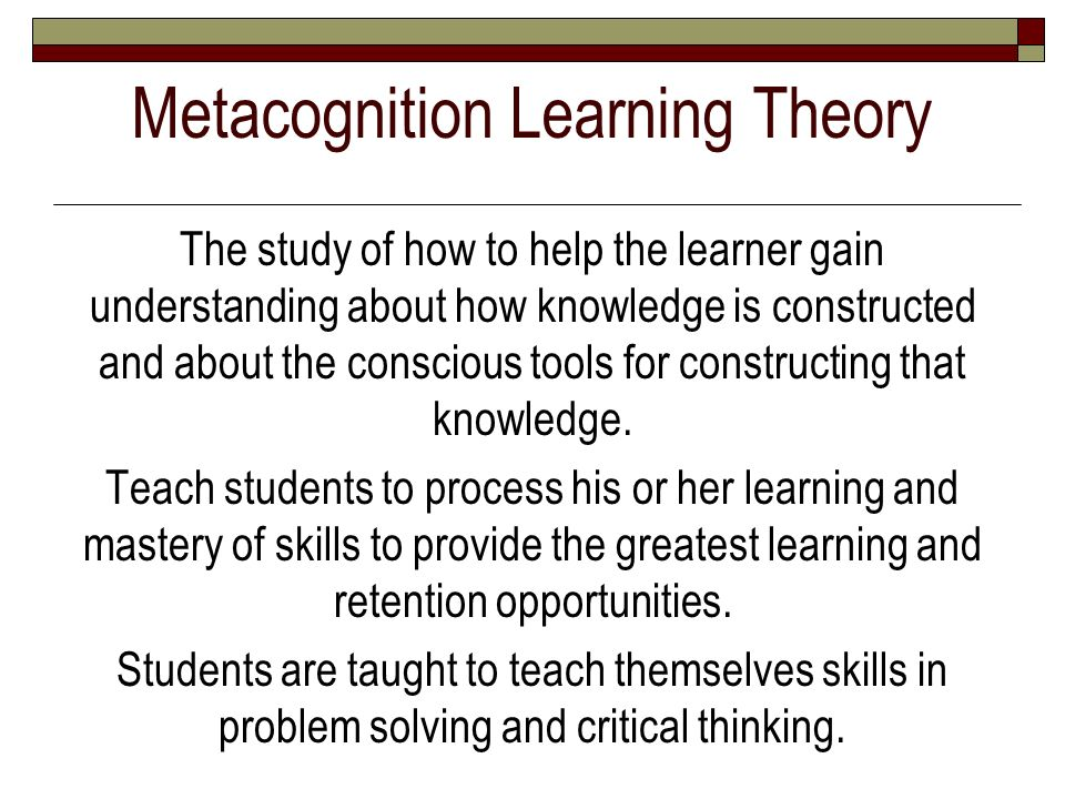 Metacognition Learning Theory