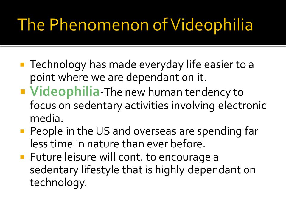 The Phenomenon of Videophilia