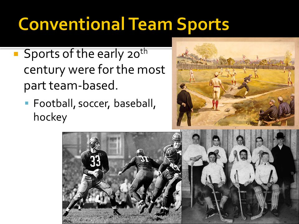 Conventional Team Sports