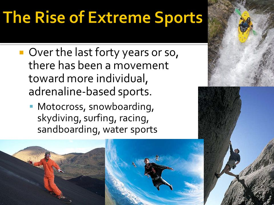The Rise of Extreme Sports