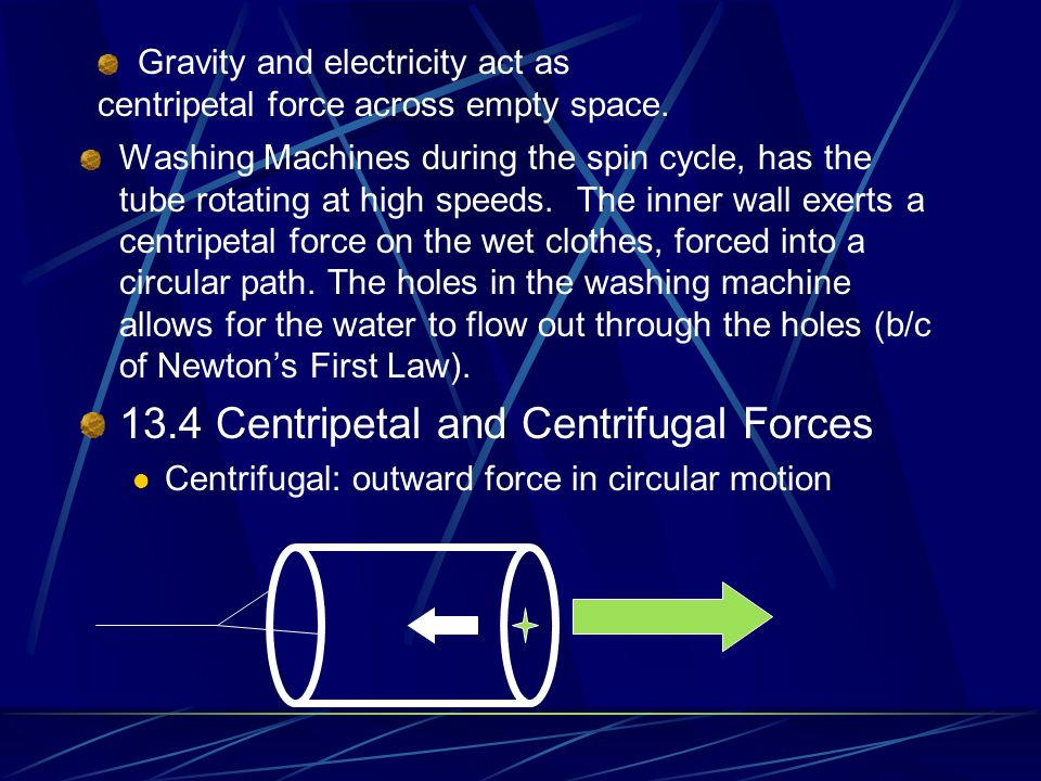 13.4 Centripetal and Centrifugal Forces