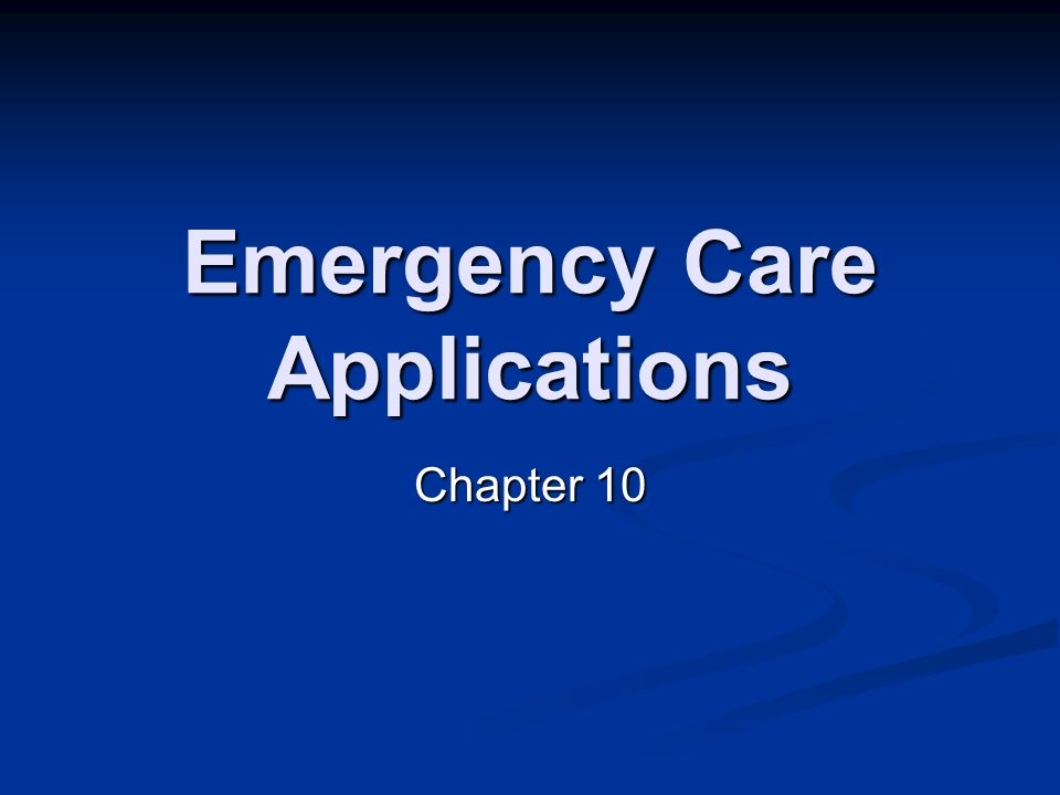 Emergency Care Applications