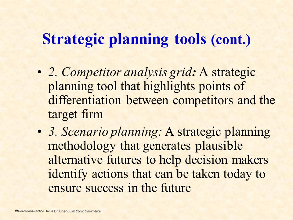 Strategic planning tools (cont.)