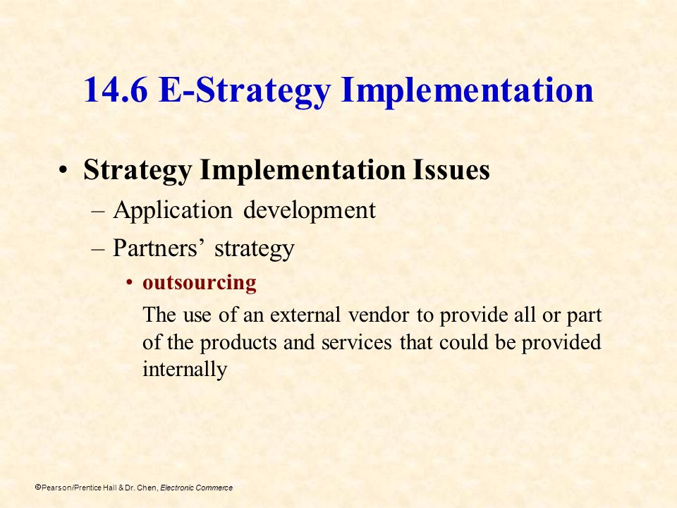 14.6 E-Strategy Implementation