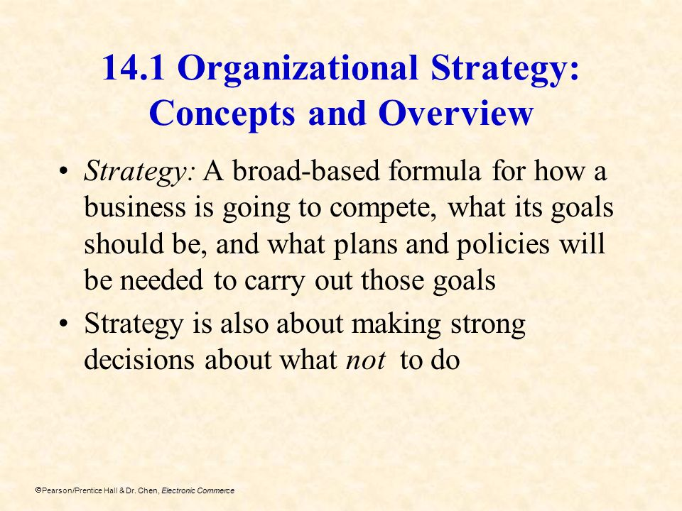 14.1 Organizational Strategy: Concepts and Overview
